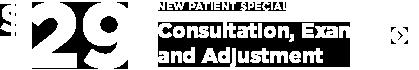 $29 New Patient Special, Consultation | Exam | Adjustment